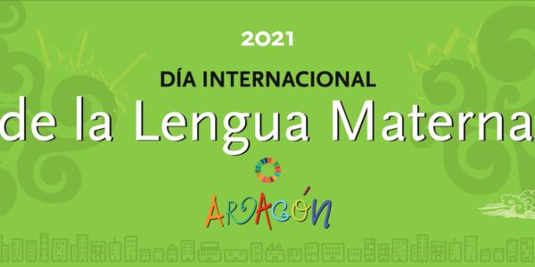Día de la Lengua Materna 2021